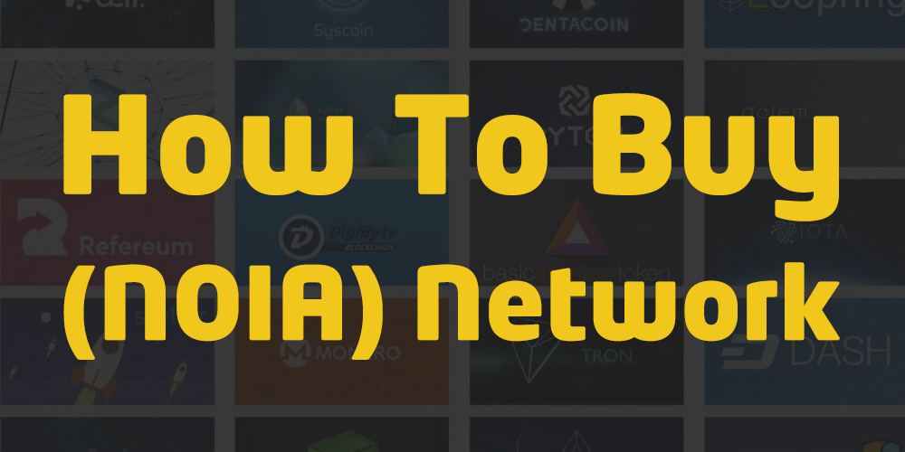 how to buy noia network