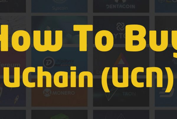 how to buy uchain ucn cryptocurrency